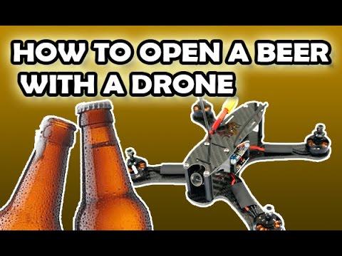 Abrir cerveza con drone